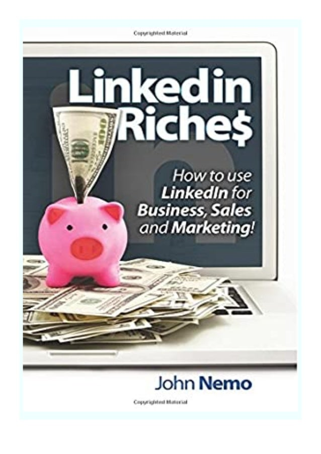 [PDF|BOOK|E-PUB|Mobi] P.D.F_book LinkedIn Riches How to use LinkedIn for. Business, Sales and Marketing review DOWNLOAD EB...