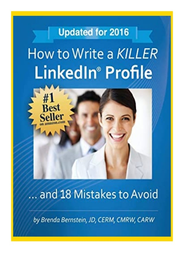 [PDF|BOOK|E-PUB|Mobi] $REad_E-book$@@ How to Write a KILLER LinkedIn Profile... And 18 Mistakes to Avoid review DOWNLOAD E...