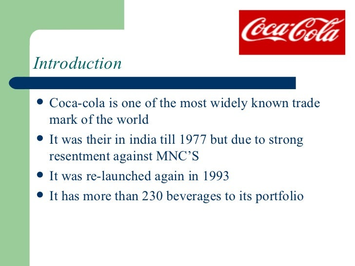 introduction of coca cola Introduction coke is one of the most, if not the most, recognized brands in the world as a stock, the coca-cola company (nyse:ko) is a blue-chip dividend aristocrat that has increased its .