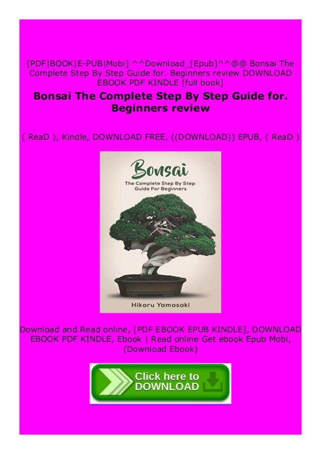 Read Bonsai The Complete Step By Step Guide For Beginners Review F