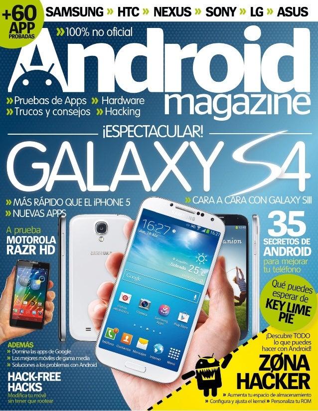 3 E l último mes ha sido testigo de dos acontecimientos importan- tes para Android este año. Se presentó el Samsung Galaxy...