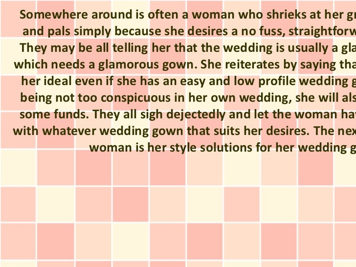 Somewhere around is often a woman who shrieks at her gr  and pals simply because she desires a no fuss, straightforw They ...