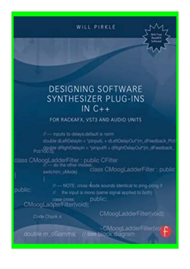 [PDF|BOOK|E-PUB|Mobi] paperback_$ Designing Software Synthesizer Plug-Ins in C++ for. RackAFX, VST3, and Audio Units revie...
