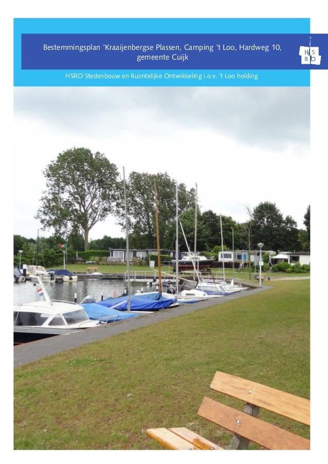 Bestemmingsplan 'Kraaijenbergse Plassen, Camping 't Loo, Hardweg 10, gemeente Cuijk HSRO Stedenbouw en Ruimtelijke Ontwikk...