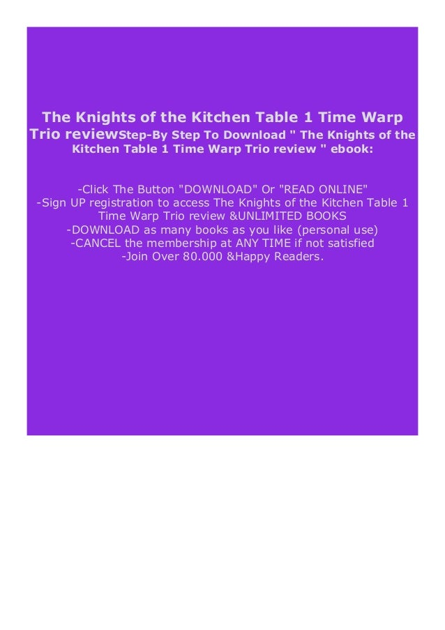 Free Ebook The Knights Of The Kitchen Table 1 Time Warp Trio Review