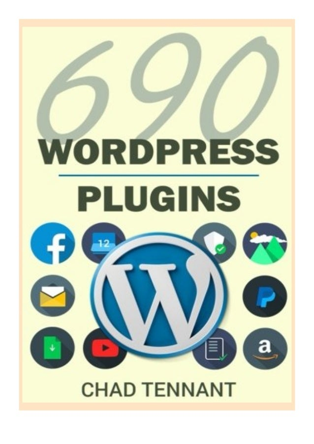 [PDF|BOOK|E-PUB|Mobi] $REad_E-book$@@ WordPress Plugins 690 Free Plugins for Developing Amazing and Profitable Websites SE...