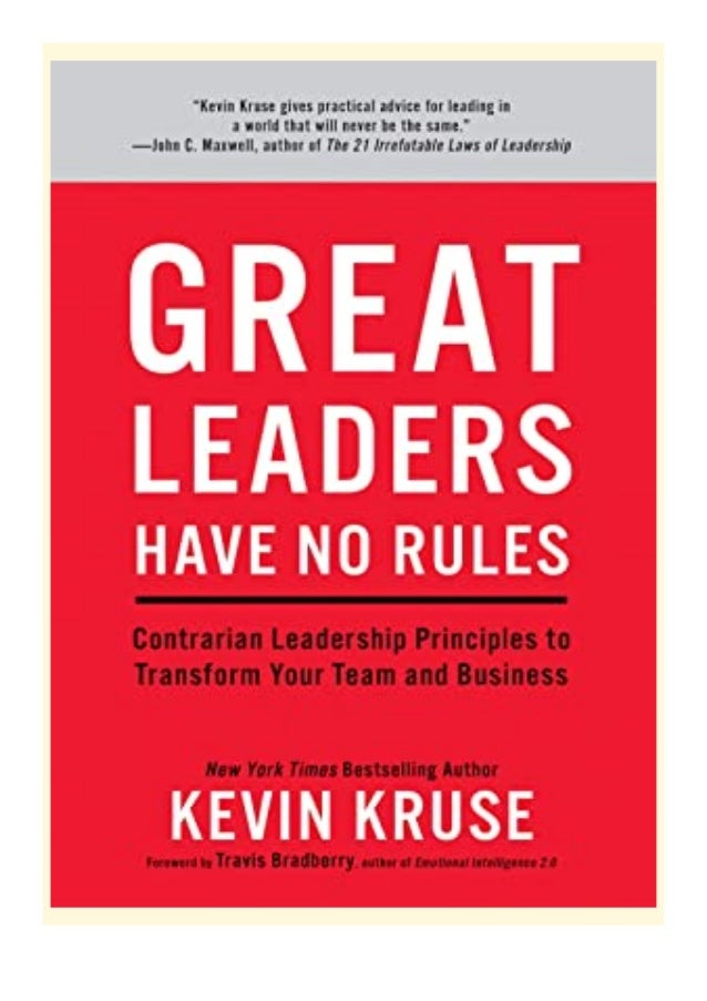 [PDF|BOOK|E-PUB|Mobi] download_p.d.f Great Leaders Have No RulesContrarian Leadership Principles to Transform Your Team an...
