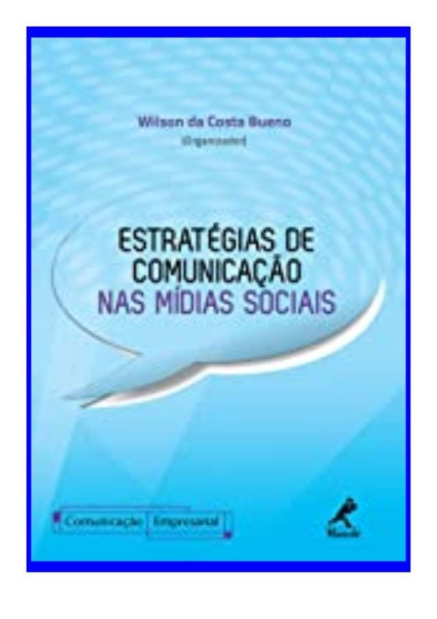 [PDF|BOOK|E-PUB|Mobi] ((P.D.F))^^@@ Estrat�gias de Comunica��o nas M�dias Sociais (S�rie Comunica��o Empresarial) (Portugu...