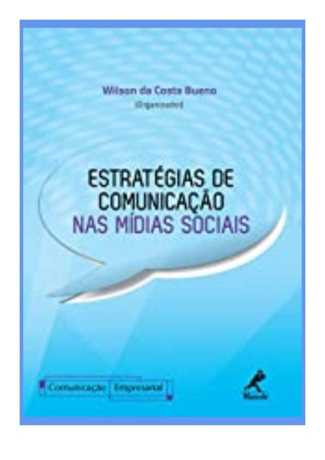 [PDF|BOOK|E-PUB|Mobi] textbook$@@ Estrat�gias de Comunica��o nas M�dias Sociais (S�rie Comunica��o Empresarial) (Portugues...