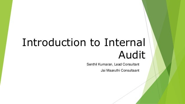 introduction to internal audit Audit steps internal audit steps: introduction to internal audits steps and techniques by www22000-toolscom internal audits purpose internal audits play a.