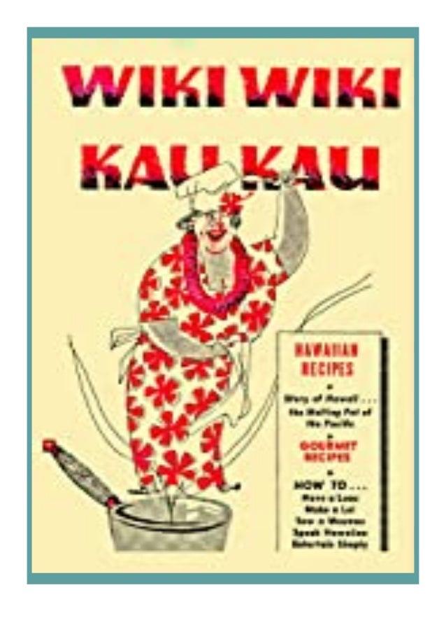[PDF|BOOK|E-PUB|Mobi] [download]_p.d.f$@@ Wiki Wiki Kau Kau Hawaiian Cooking in the Home Kitchen, the Aloha Taste review D...
