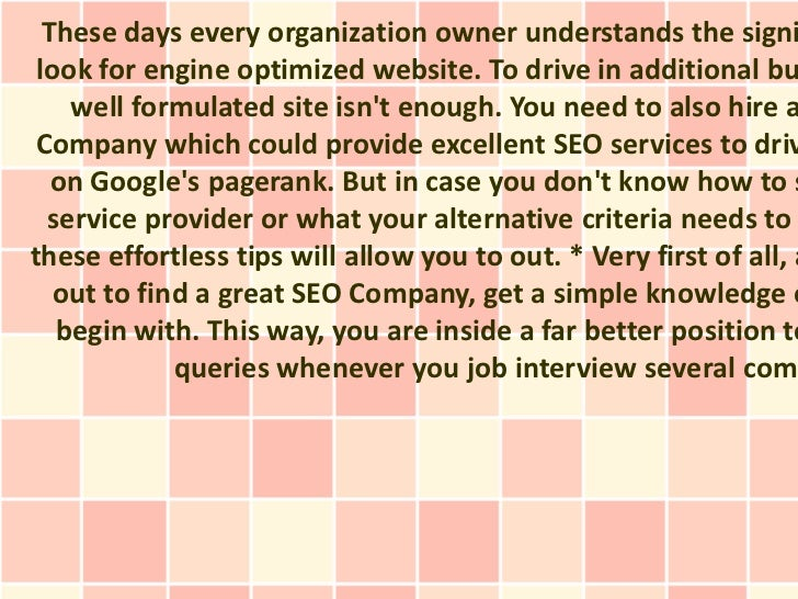 These days every organization owner understands the signi look for engine optimized website. To drive in additional bu    ...