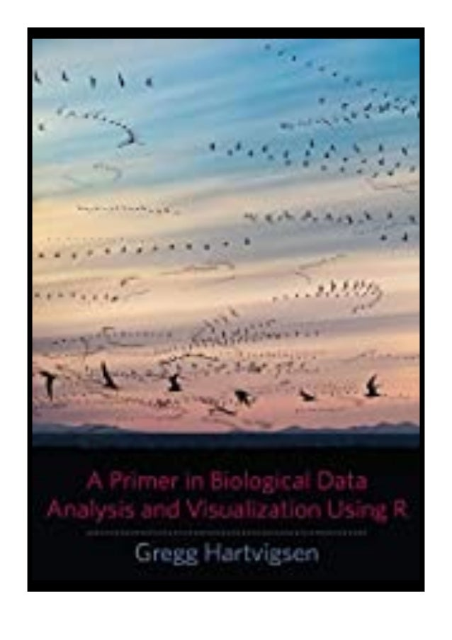 [PDF BOOK E-PUB Mobi] paperback$@@ A Primer in Biological Data Analysis and Visualization Using R review DOWNLOAD EBOOK PD...