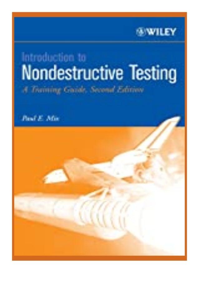 [PDF|BOOK|E-PUB|Mobi] [P.D.F_book]@@ Introduction to Nondestructive Testing A Training Guide review DOWNLOAD EBOOK PDF KIN...