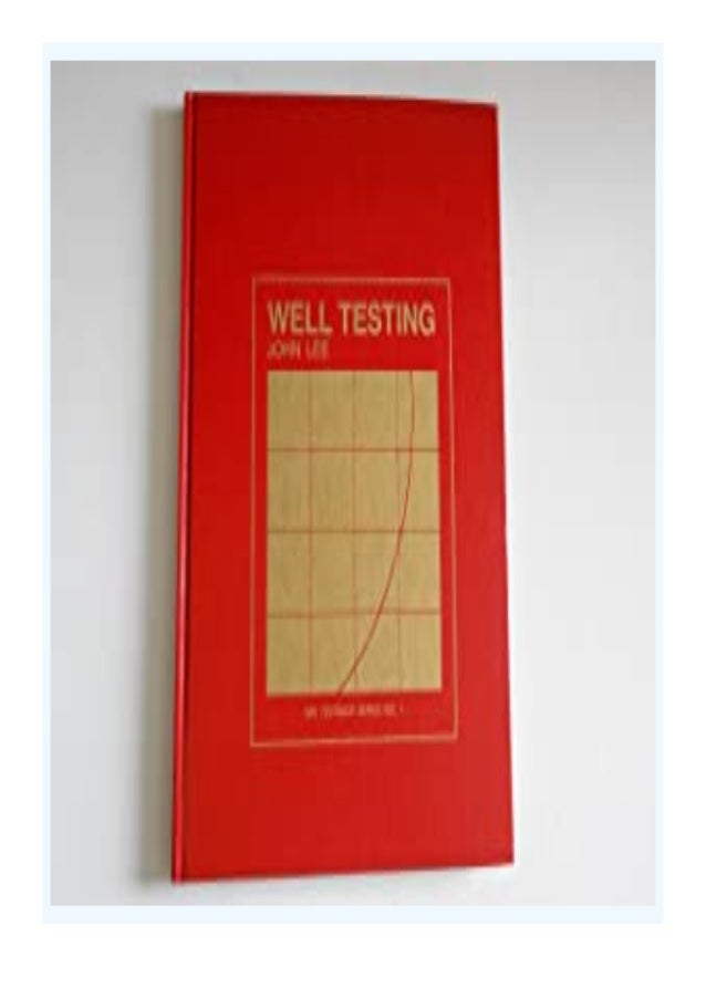 [PDF|BOOK|E-PUB|Mobi] $Download_[P.d.f]^^@@ Well Testing (SPE textbook series) review DOWNLOAD EBOOK PDF KINDLE [full book...