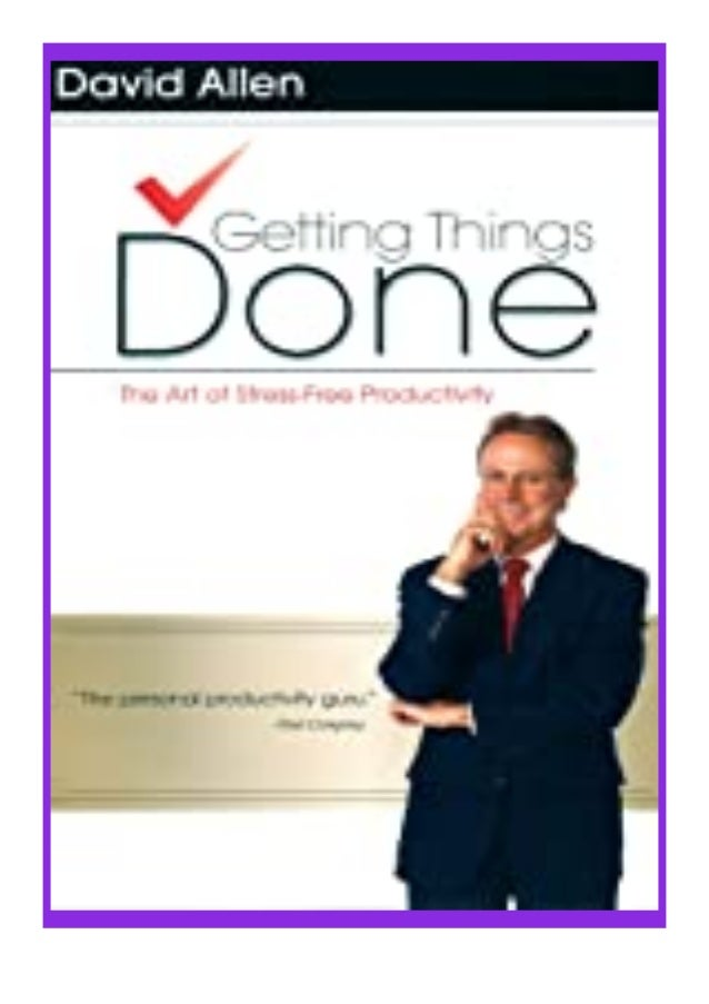 [PDF|BOOK|E-PUB|Mobi] [P.D.F_book]@@ Getting Things Done The Art of Stress-Free Productivity review DOWNLOAD EBOOK PDF KIN...