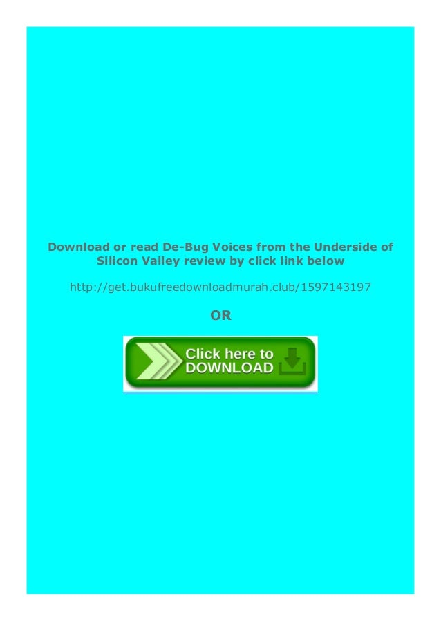 [PDF BOOK E-PUB Mobi] hardcover$@@ De-Bug Voices from the Underside of Silicon Valley review DOWNLOAD EBOOK PDF KINDLE [fu...
