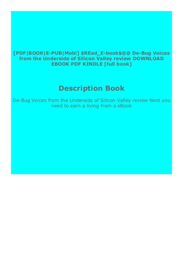 """De-Bug Voices from the Underside of Silicon Valley reviewStep-By Step To Download """" De-Bug Voices from the Underside of Si..."""