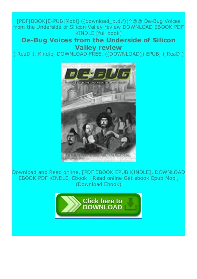"""Step-By Step To Download """" De-Bug Voices from the Underside of Silicon Valley review """" ebook: -Click The Button """"DOWNLOAD""""..."""