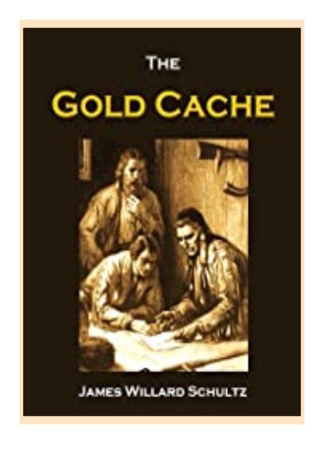 [PDF BOOK E-PUB Mobi] ebook_$ The Gold Cache (1917) review DOWNLOAD EBOOK PDF KINDLE [full book] Description Book eBooks T...
