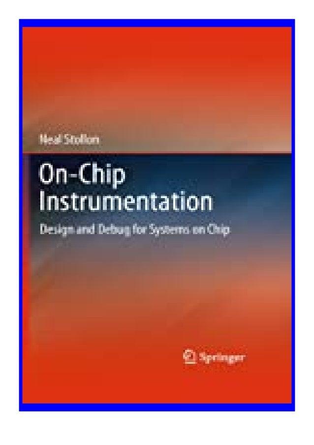 [PDF BOOK E-PUB Mobi] epub$@@ On-Chip Instrumentation Design and Debug for. Systems on Chip review DOWNLOAD EBOOK PDF KIND...
