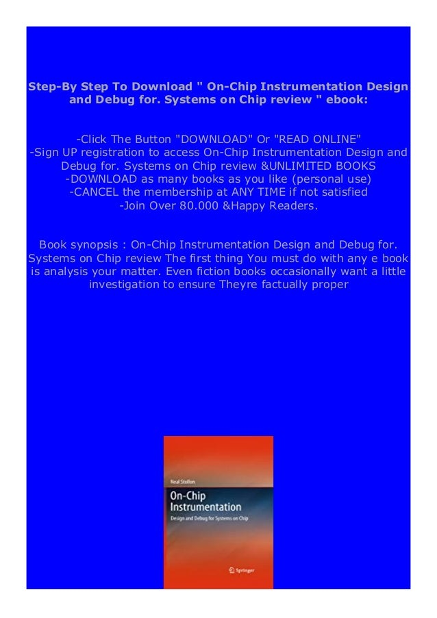 [PDF BOOK E-PUB Mobi] hardcover$@@ On-Chip Instrumentation Design and Debug for. Systems on Chip review DOWNLOAD EBOOK PDF...