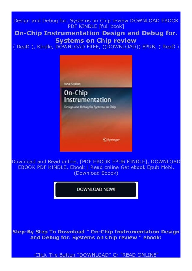 -Sign UP registration to access On-Chip Instrumentation Design and Debug for. Systems on Chip review &UNLIMITED BOOKS -DOW...