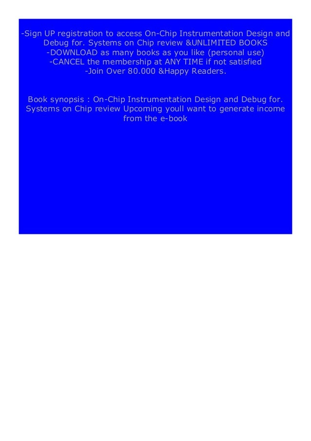 [PDF BOOK E-PUB Mobi] ebook$@@ On-Chip Instrumentation Design and Debug for. Systems on Chip review DOWNLOAD EBOOK PDF KIN...