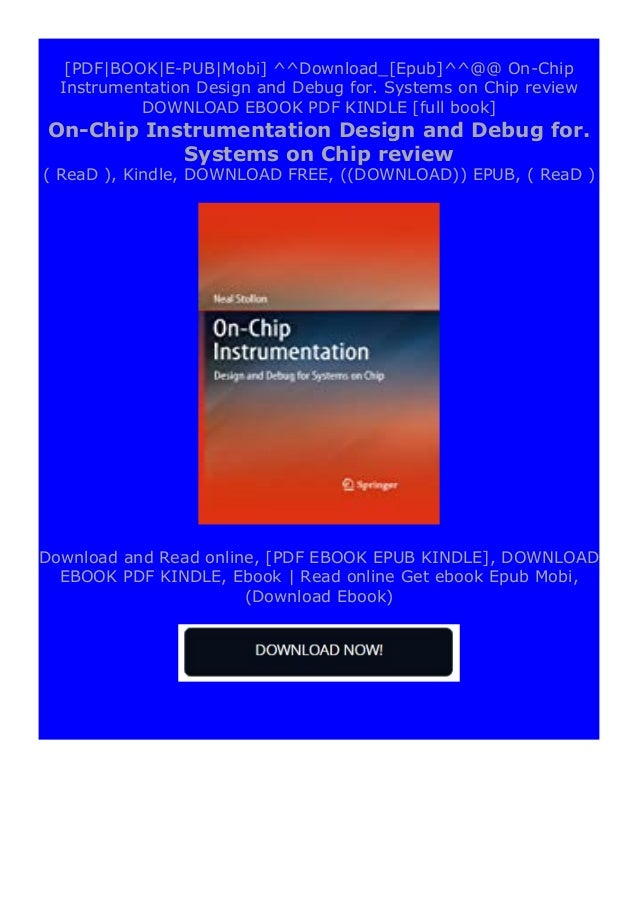 """Step-By Step To Download """" On-Chip Instrumentation Design and Debug for. Systems on Chip review """" ebook: -Click The Button..."""