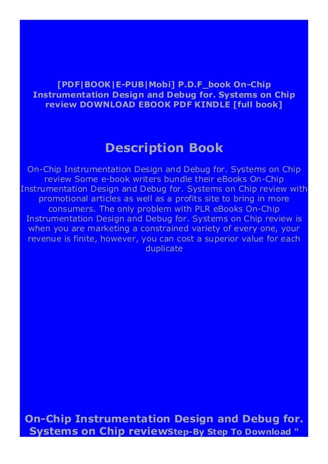 """On-Chip Instrumentation Design and Debug for. Systems on Chip review """" ebook: -Click The Button """"DOWNLOAD"""" Or """"READ ONLINE..."""