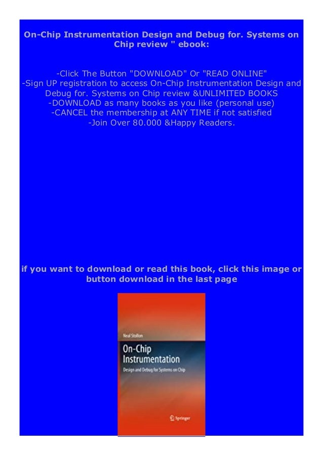 Download or read On-Chip Instrumentation Design and Debug for. Systems on Chip review by click link below https://ebooklib...
