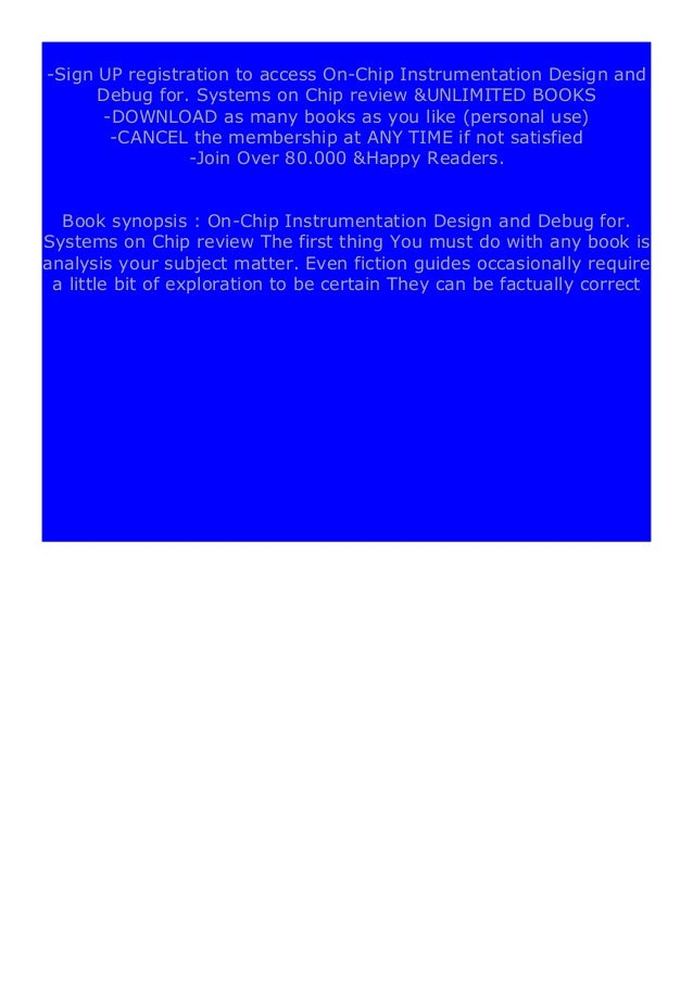 [PDF BOOK E-PUB Mobi] ((download_p.d.f))^@@ On-Chip Instrumentation Design and Debug for. Systems on Chip review DOWNLOAD ...