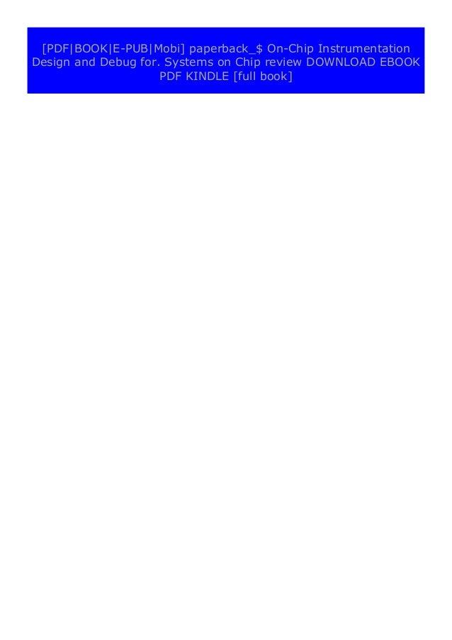 [PDF BOOK E-PUB Mobi] epub_$ On-Chip Instrumentation Design and Debug for. Systems on Chip review DOWNLOAD EBOOK PDF KINDL...