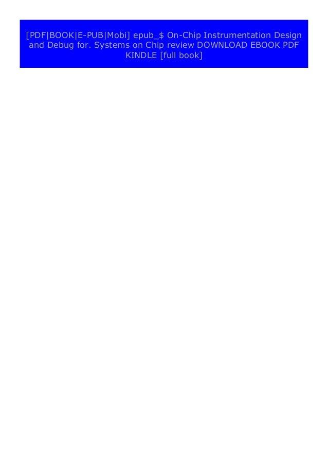[PDF BOOK E-PUB Mobi] pdf$@@ On-Chip Instrumentation Design and Debug for. Systems on Chip review DOWNLOAD EBOOK PDF KINDL...