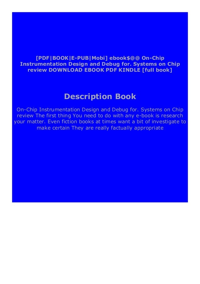 """On-Chip Instrumentation Design and Debug for. Systems on Chip reviewStep-By Step To Download """" On-Chip Instrumentation Des..."""