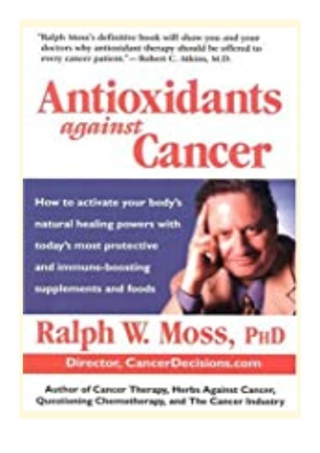 [PDF|BOOK|E-PUB|Mobi] download_p.d.f Antioxidants Against Cancer (Ralph Moss on Cancer) review DOWNLOAD EBOOK PDF KINDLE [...