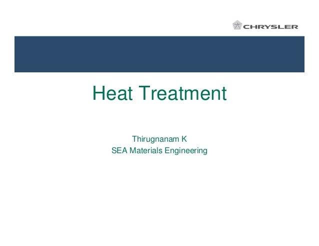 Heat Treatment Thirugnanam K SEA Materials Engineering