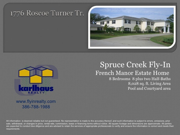 Spruce Creek Fly-In French Manor Estate Home  8 Bedrooms  8 plus two Half-Baths 8,028 sq. ft. Living Area Pool and Courtya...
