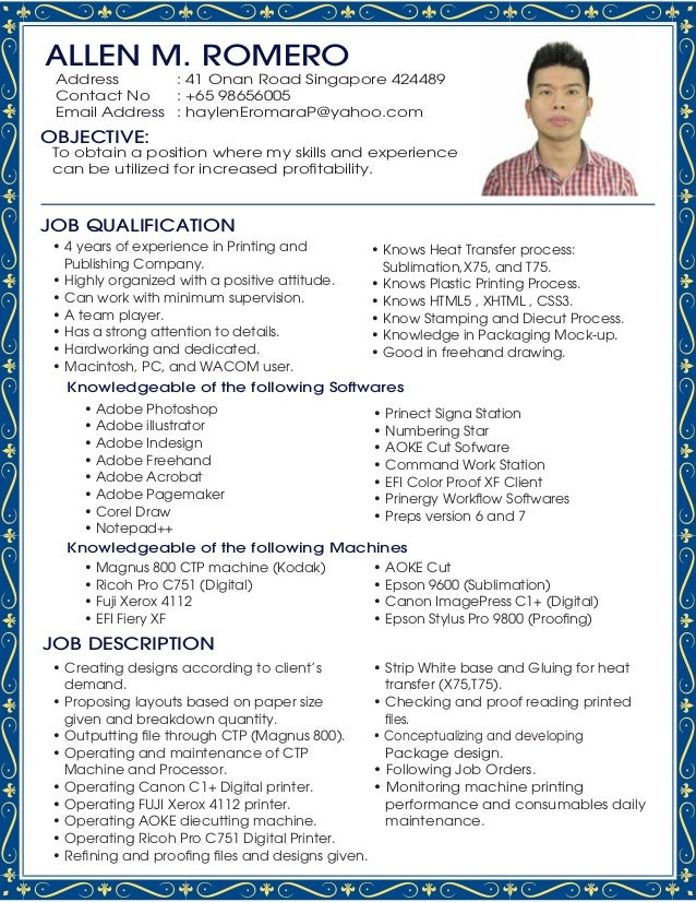 JOB DESCRIPTION JOB QUALIFICATION Knowledgeable of the following Softwares Knowledgeable of the following Machines ALLEN M...