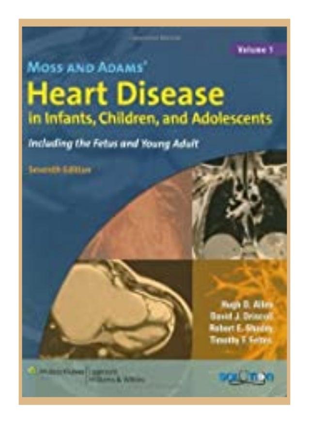 [PDF BOOK E-PUB Mobi] $Download_[P.d.f]^^@@ By Hugh D. Allen - Moss amp Adam's Heart Disease in Infants, Children, and Ado...