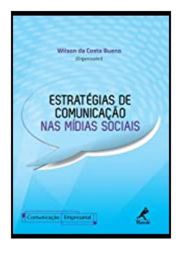 [PDF|BOOK|E-PUB|Mobi] ((P.D.F))^^@@ Estratégias de Comunicação nas Mídias Sociais (Série Comunicação Empresarial) (Portugu...