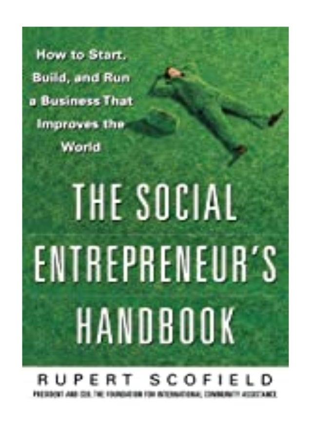 [PDF|BOOK|E-PUB|Mobi] P.D.F_EPUB The Social Entrepreneur's Handbook How to Start, Build, and Run a Business That Improves ...