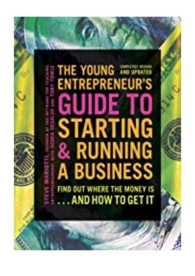 [PDF|BOOK|E-PUB|Mobi] ^^[download p.d.f]^^@@ The Young Entrepreneur's Guide to Starting and Running a Business Turn Your I...