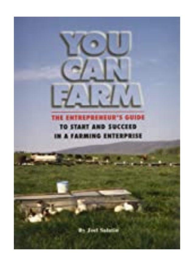 [PDF|BOOK|E-PUB|Mobi] ((Download))^^@@ You Can Farm The Entrepreneur's Guide to Start Succeed in a Farming Enterprise revi...