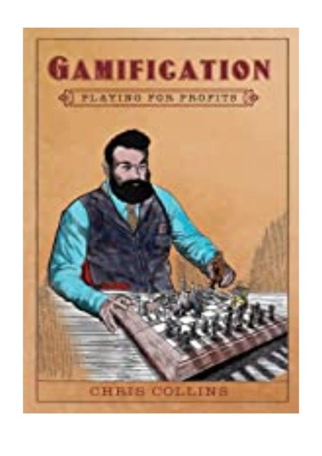 [PDF|BOOK|E-PUB|Mobi] P.D.F_EPUB Gamification Playing for. Profits review DOWNLOAD EBOOK PDF KINDLE [full book] Descriptio...