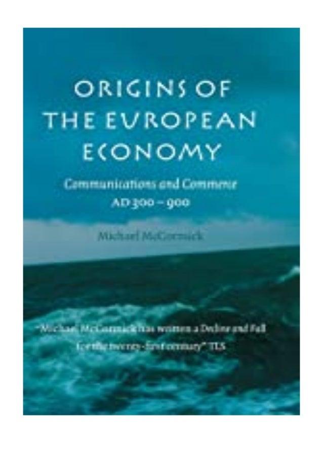 [PDF BOOK E-PUB Mobi] P.D.F_EPUB Origins of the European Economy Communications and Commerce AD 300 - 900 review DOWNLOAD ...