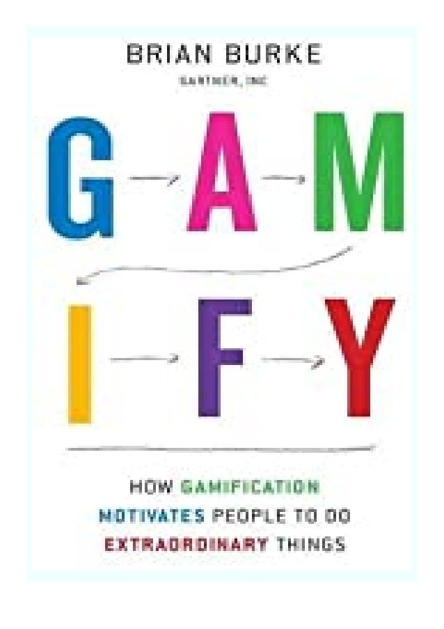 [PDF|BOOK|E-PUB|Mobi] paperback_$ Gamify How Gamification Motivates People to Do Extraordinary Things review DOWNLOAD EBOO...