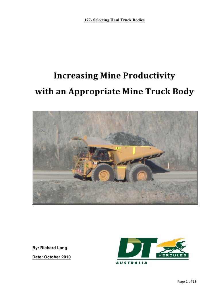 177- Selecting Haul Truck Bodies          Increasing Mine Productivity with an Appropriate Mine Truck BodyBy: Richard Lang...