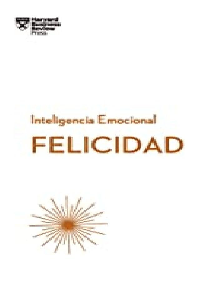 [PDF|BOOK|E-PUB|Mobi] epub_$ Felicidad (Serie Inteligencia Emocional HBR nº 3) (Spanish Edition) review DOWNLOAD EBOOK PDF...
