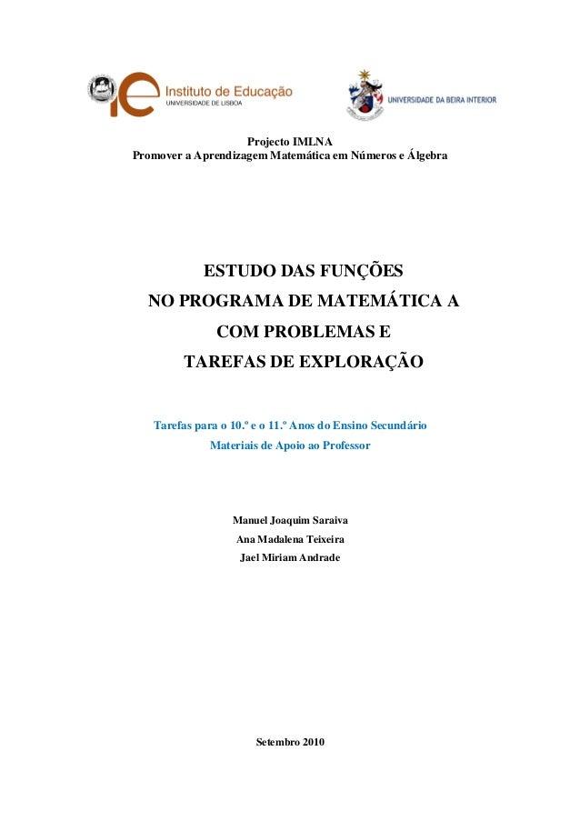 Projecto IMLNAPromover a Aprendizagem Matemática em Números e Álgebra            ESTUDO DAS FUNÇÕES  NO PROGRAMA DE MATEMÁ...